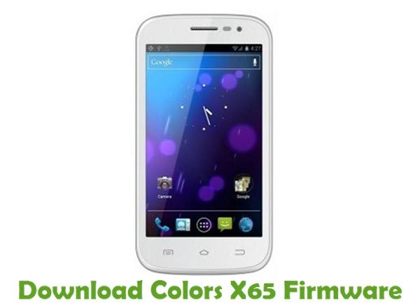 Colors X65 Firmware | Colors Stock ROM | Color, Android