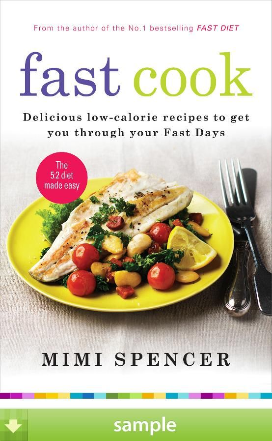 Fast Cook By Mimi Spencer Fast Food Diet Cooking Low Calorie Recipes