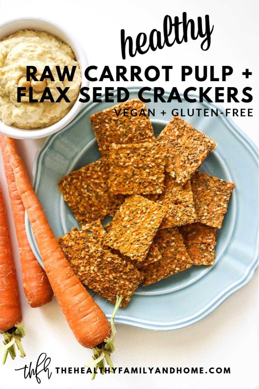 Gluten Free Vegan Raw Carrot Pulp And Flax Seed Crackers Recipe Flax Seed Crackers Raw Food Diet Raw Vegan Recipes