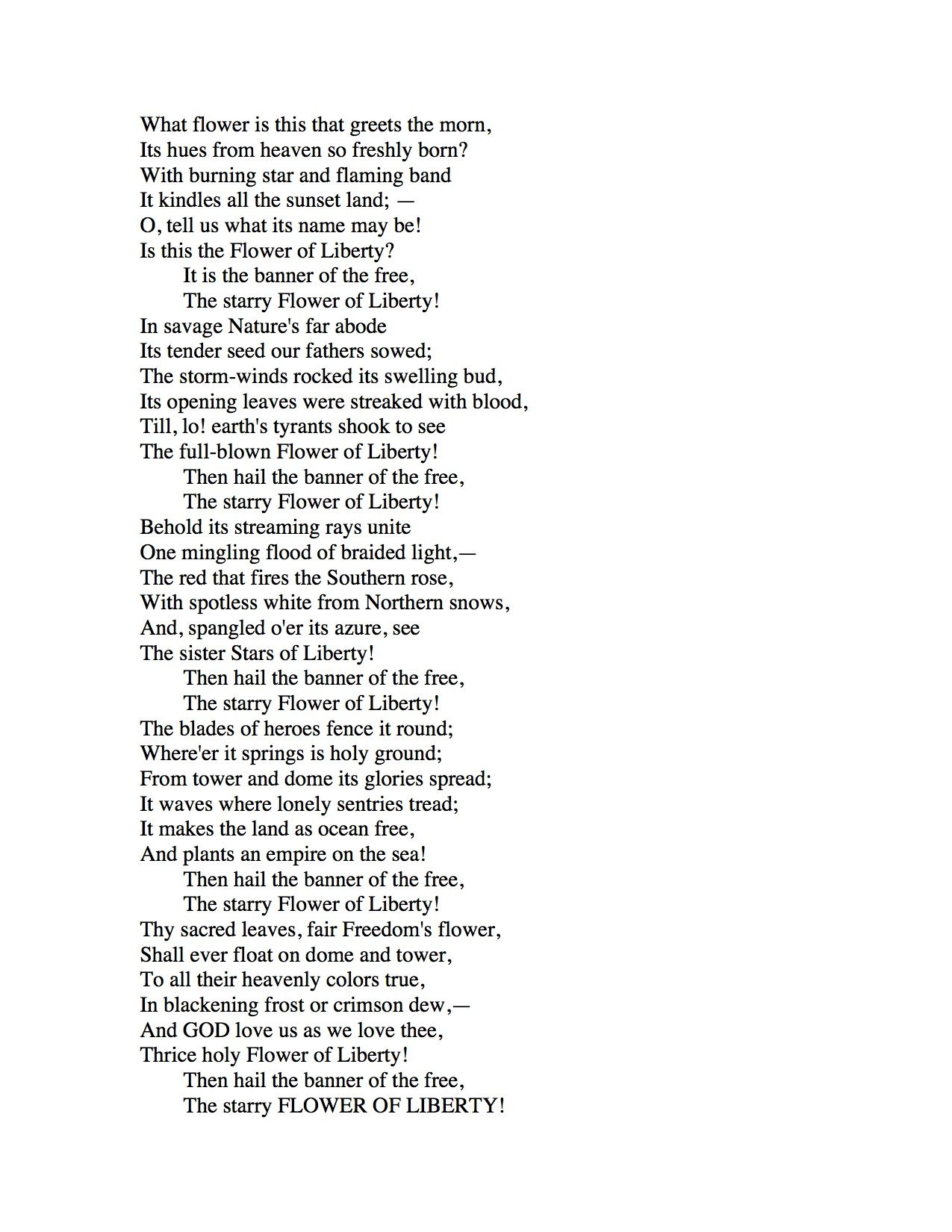 The Flower Of Liberty I Chose This Poem To Help Support My Essay  The Flower Of Liberty I Chose This Poem To Help Support My Essay Because  It Describes What America Stands For The Banner Of The Free The Starry  Flower