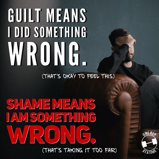 Guilt Versus Shame....Guilt Is A Healthy Response In My