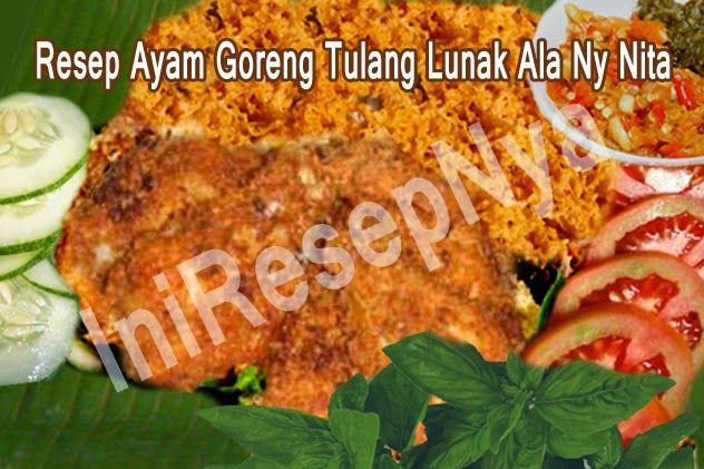 Resep Ayam Goreng Tulang Lunak Ala Ny Nita Resep Ayam Resep Ayam Goreng