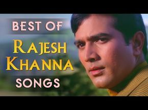 best of rajesh khanna romantic songs free download