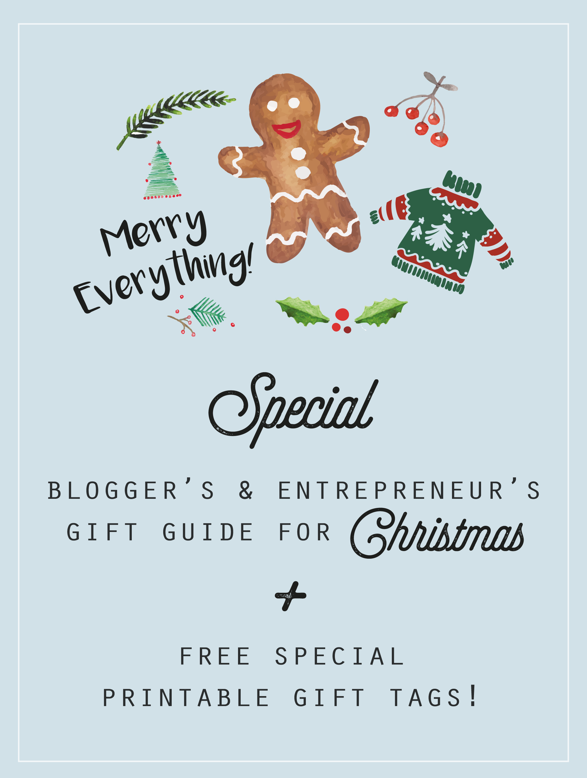 Bloggers entrepreneurs gift guide for christmas free special bloggers entrepreneurs for christmas free printable gift tags check donttellanyone negle Gallery