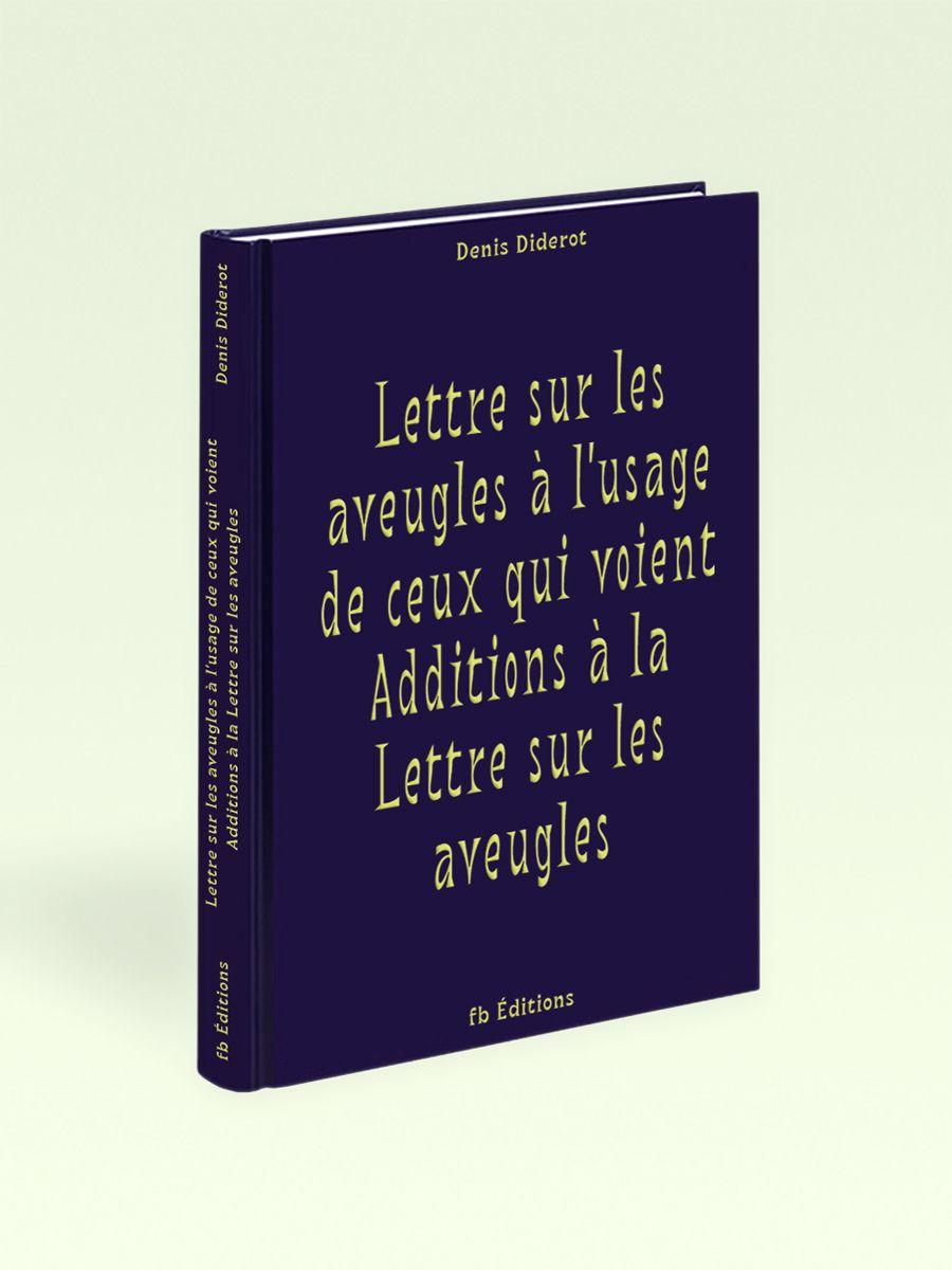 Lettre sur les aveugles à l'usage de ceux qui voient… Diderot bb-bureau, font: bb-book A