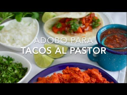 Adobo Para Tacos Al Pastor Fácil Rápido Y Muy Delicioso Adobo Para Carne Al Pastor Adobo