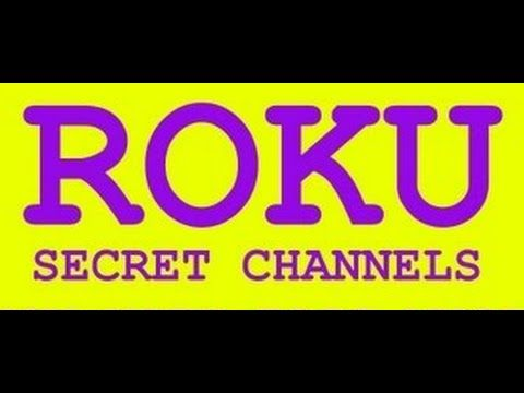 How To Install Secret Channels On Roku Install Unsupported Channels Free Internet Tv Roku Roku Hacks