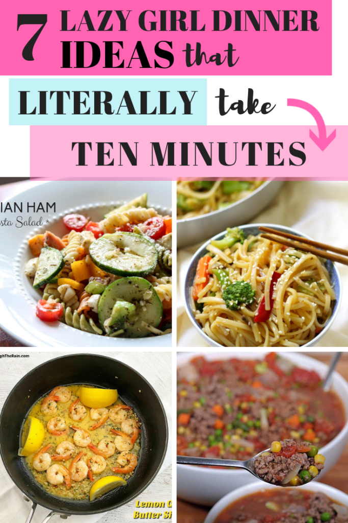 7 Easy Dinners for the Lazy Mom- 10-Minute Prep -