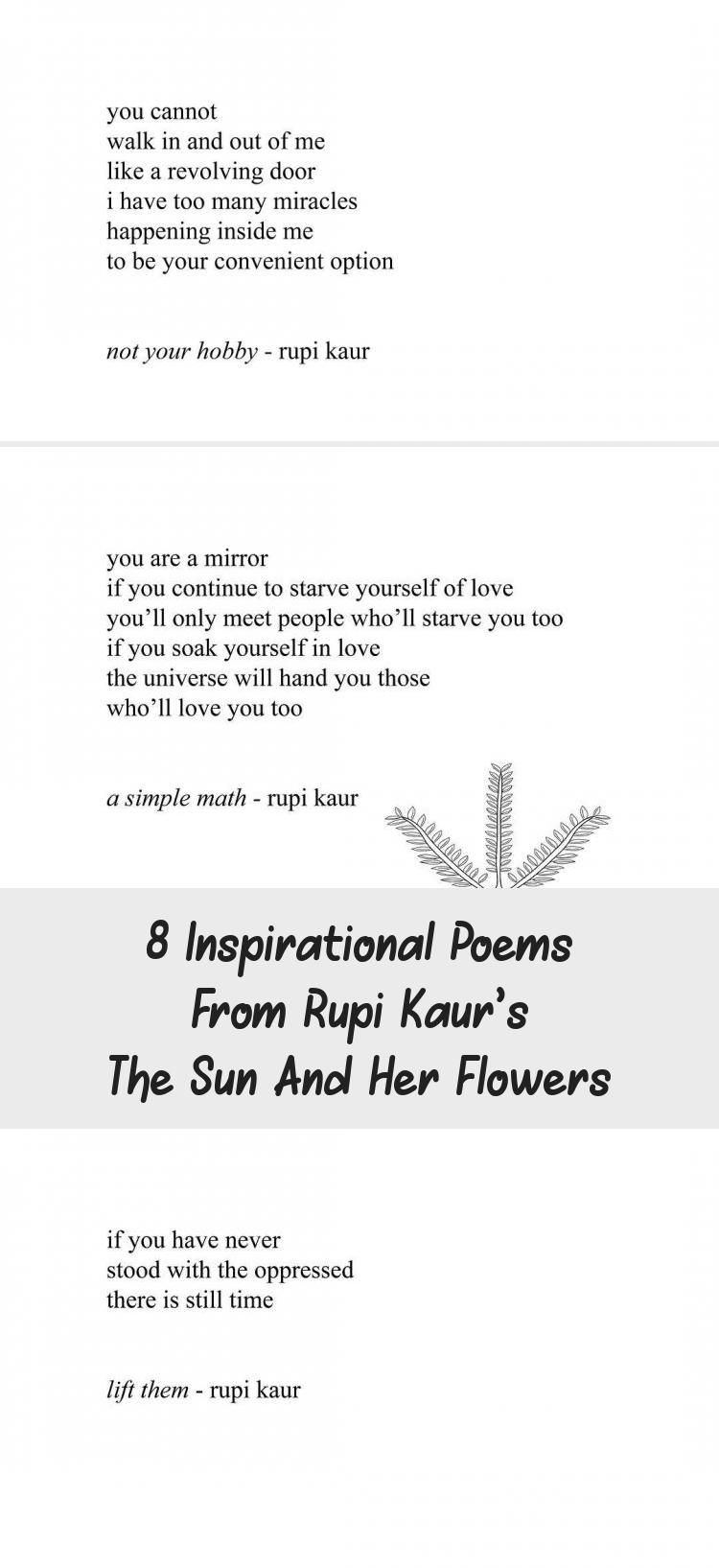 8 Inspirational Poems From Rupi Kaur's The Sun And Her ...