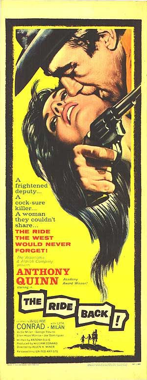 The Ride Back, 1957 anthony #quinn #western