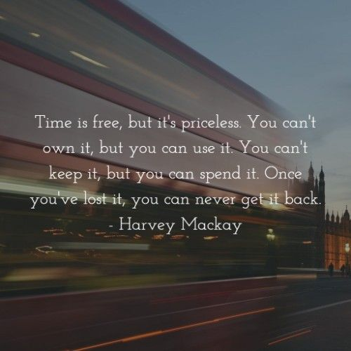 Time quotes and sayings that'll improve your way of life
