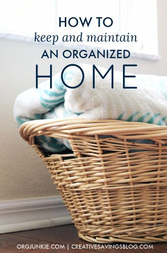 How to Keep and Maintain an Organized Home   Organizing ...