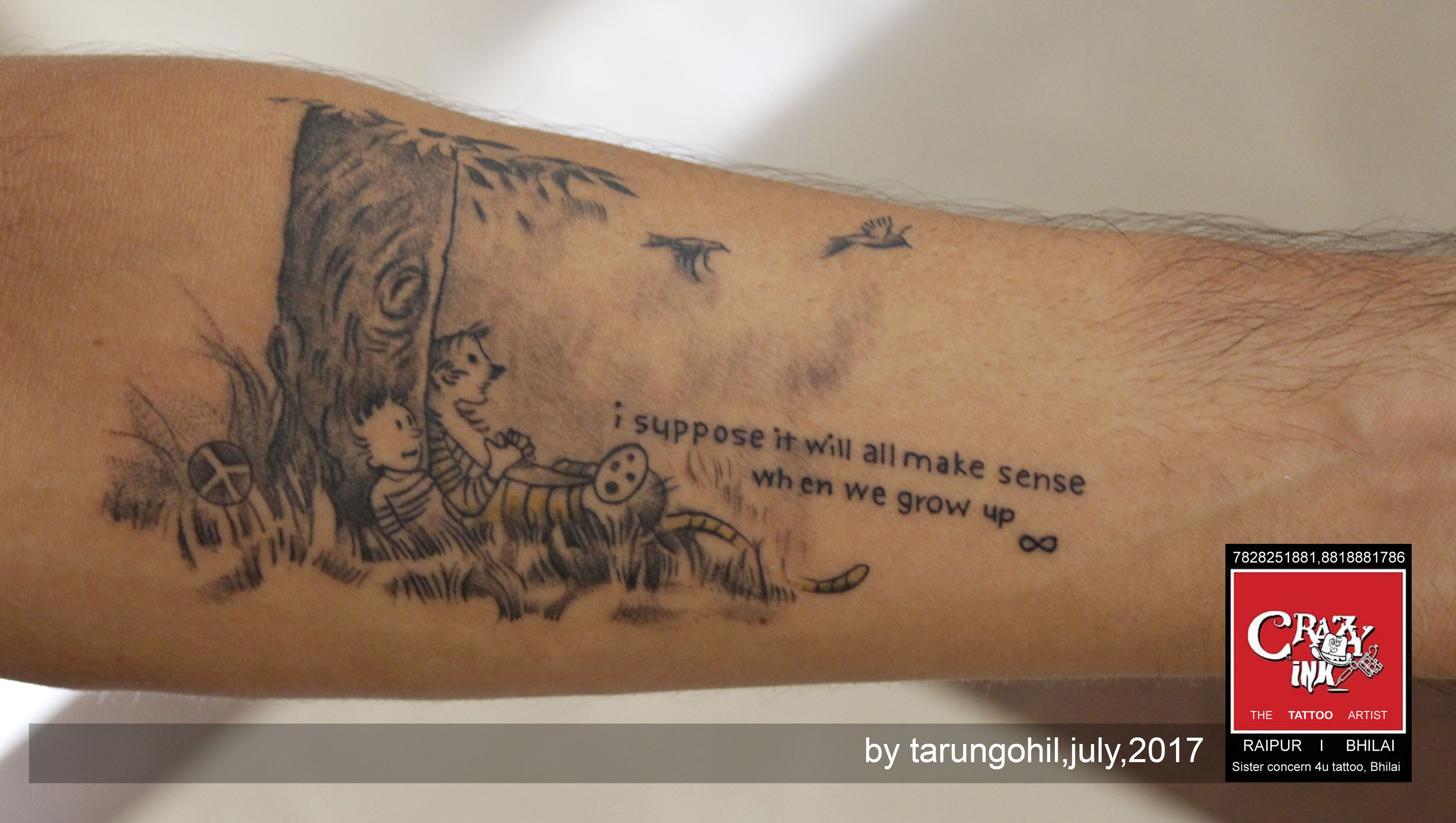 This Quotes Of Clivin And Hobbies Serious I Suppose It Will All Make Sense When We Grow Up Artist By Tarun Gohil A Ink Tattoo Tattoos Tattoo Work