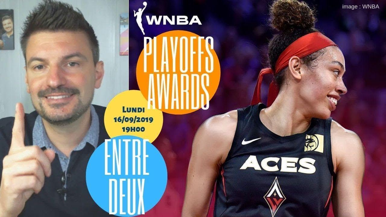 WNBA & début des playoffs EntreDeux