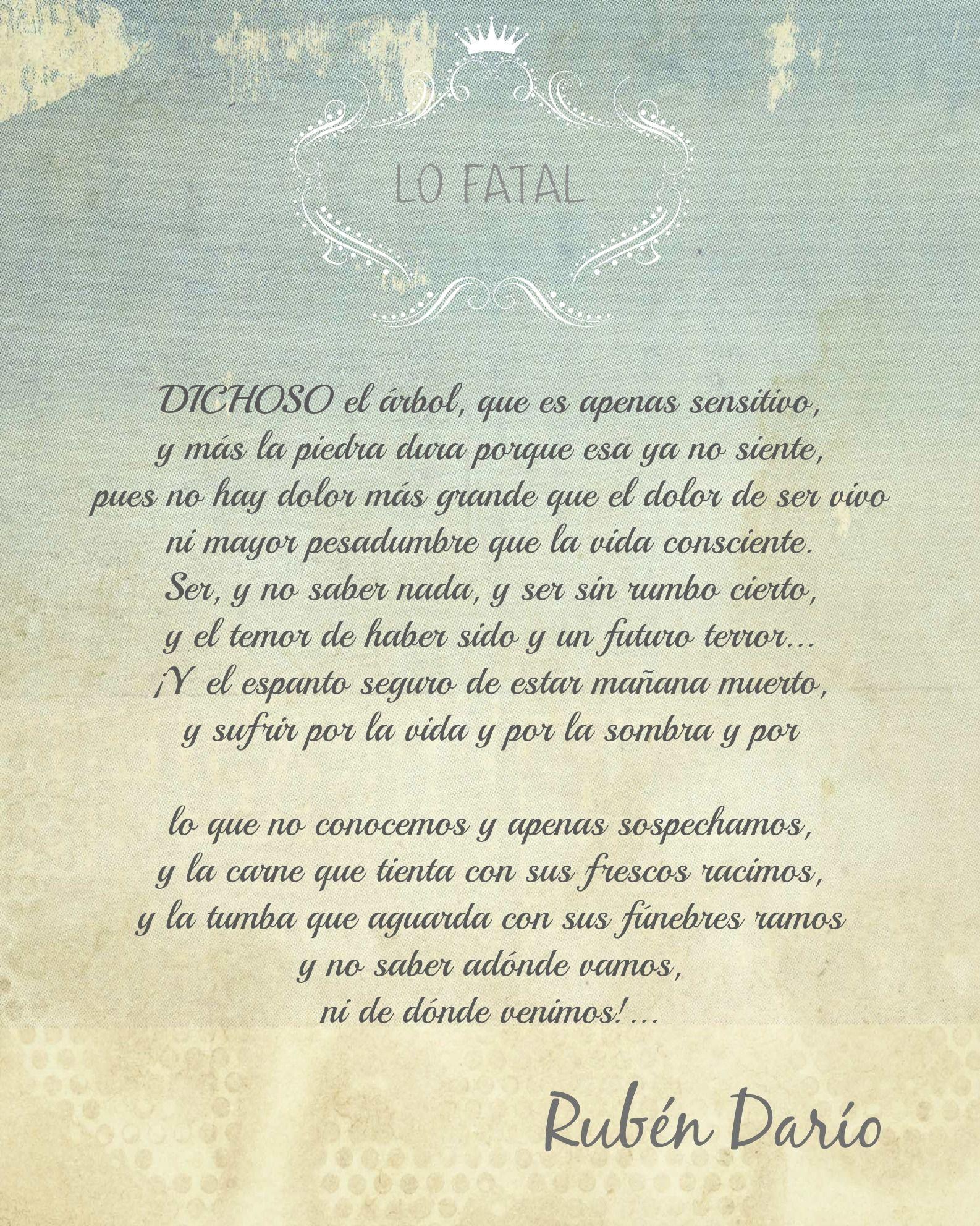 Lo Fatal Ruben Dario Poemas Poesia Frases Ciertas