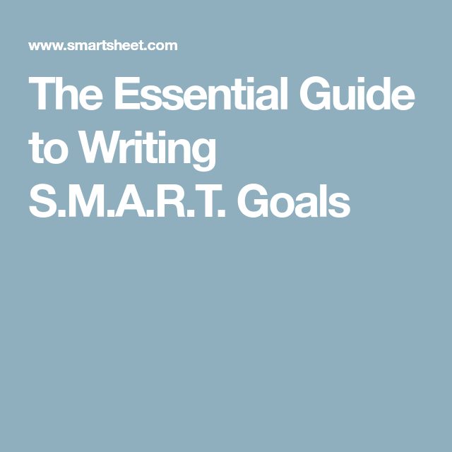 The Essential Guide To Writing SMART Goals  School Ef