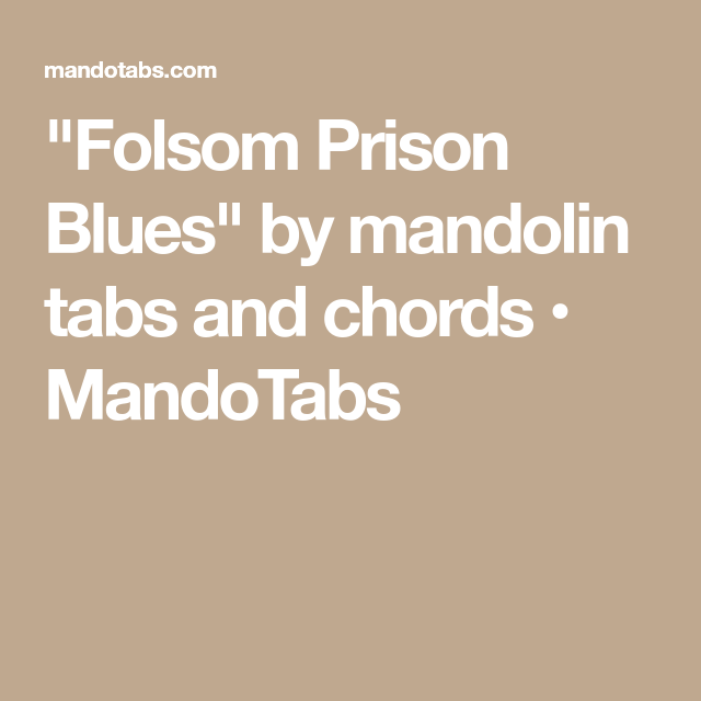 Folsom Prison Blues\