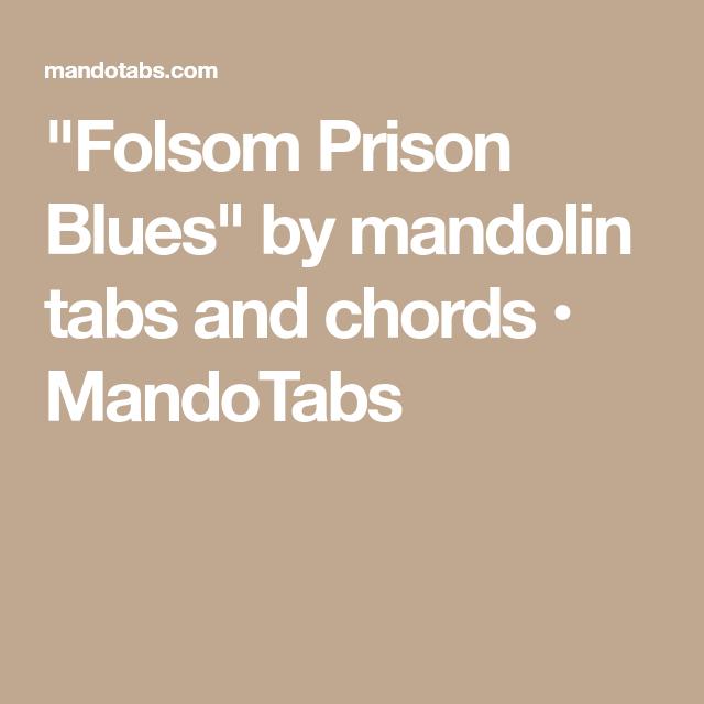 Folsom Prison Blues By Mandolin Tabs And Chords Mandotabs