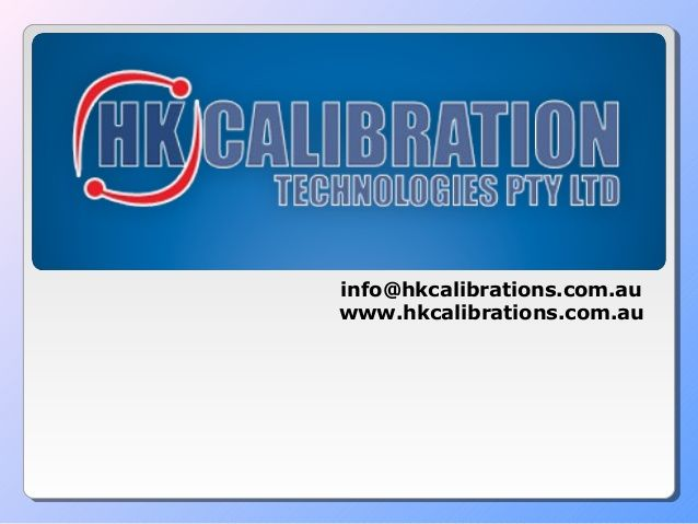 HK Calibrations offers expert Instrument Calibration & Repair services for Calibration,Test & Measurement instruments.Our Quality registrations assures you of complete compliance to Industry Standards. http://www.slideshare.net/HKCalibration/hk-calibration-technologies-pty-ltd-23502090
