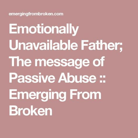 Emotionally unavailable father