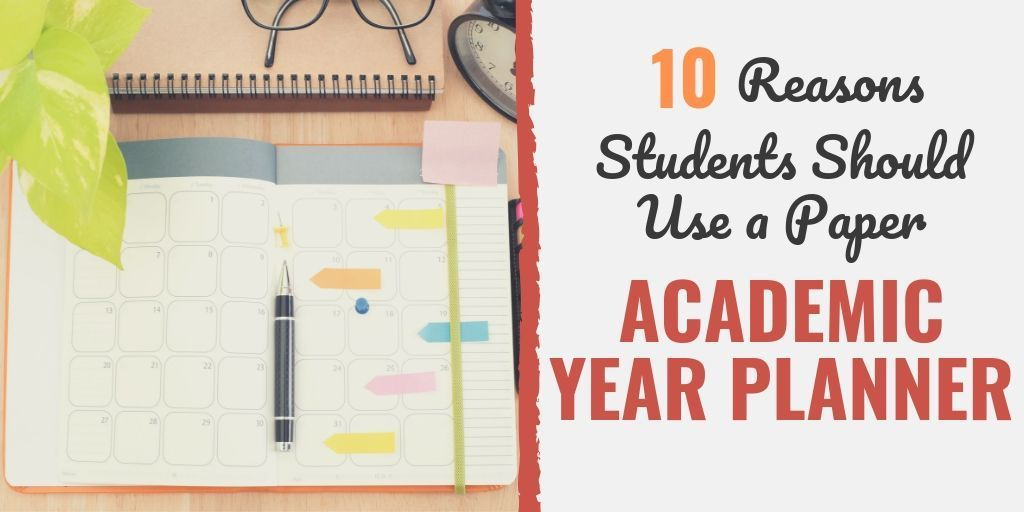 10 Reasons Students Should Use A Paper Academic Year Planner