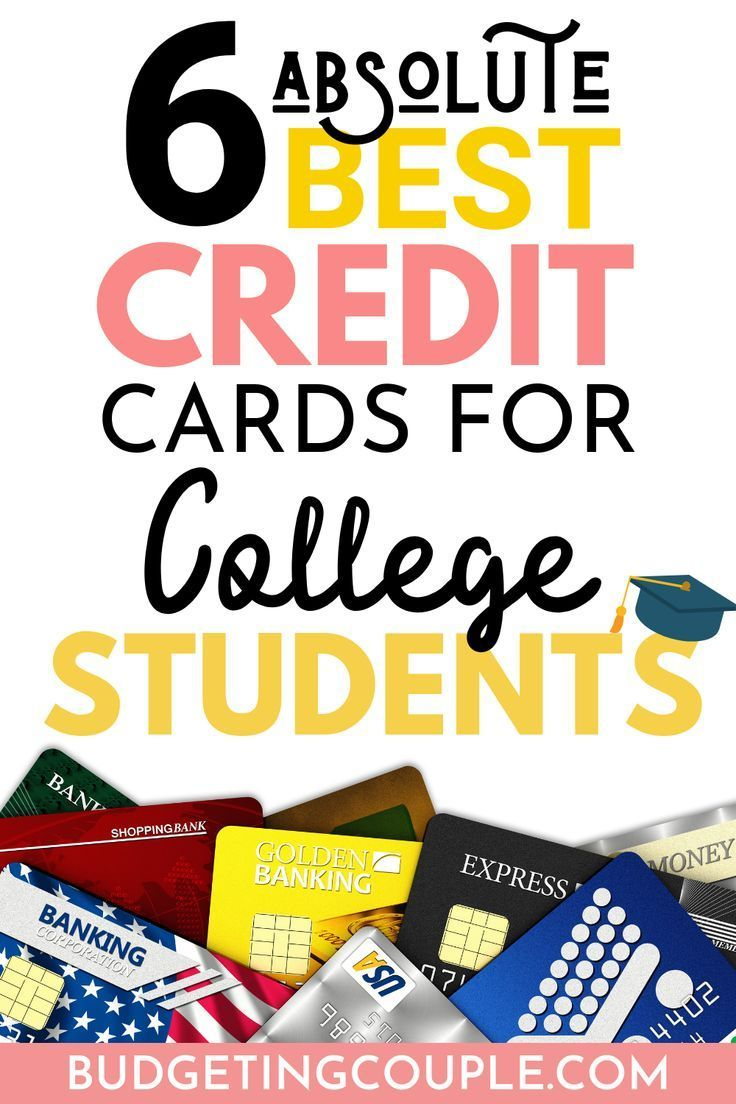 The Best Credit Cards For Students (2020 Edition) Best