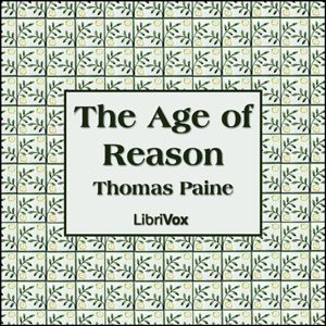 The Age of Reason : Thomas Paine : Free Download & Streaming : Internet Archive