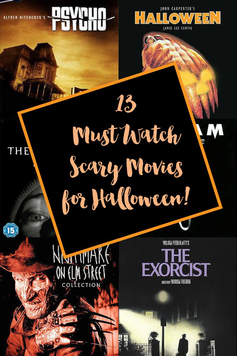 13 must see scary movies for halloween | holidays- halloween
