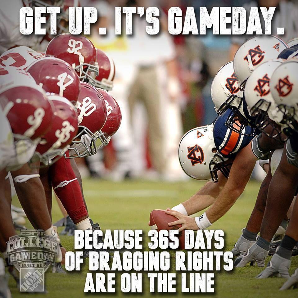 Get up it's Alabama vs Auburn game day! Auburn Fans