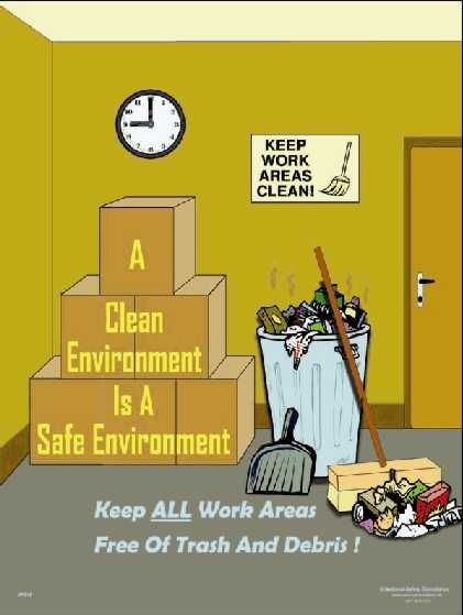 workplace safety poster clean environment safe environment pinterest workplace safety. Black Bedroom Furniture Sets. Home Design Ideas