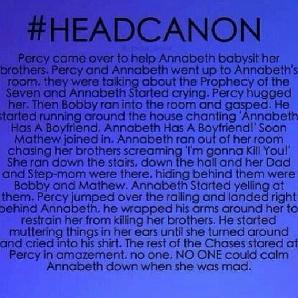 no one,NO ONE could came annabeth down when she was mad