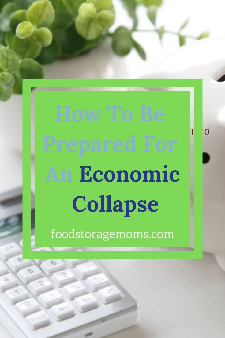 Do you know how to be prepared for an economic collapse