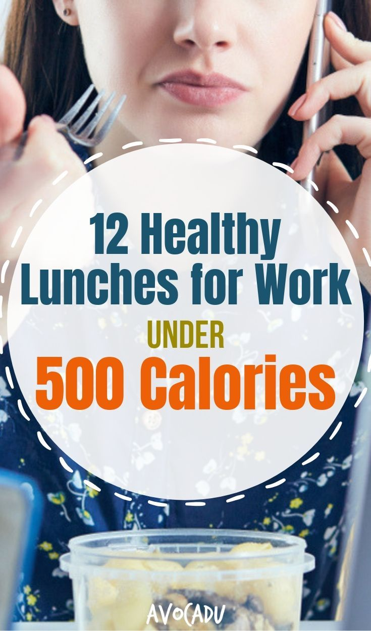 12 Healthy Lunches for Work Under 500 Calories images