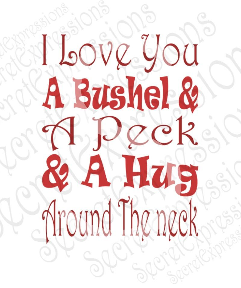 Download I Love You A Bushel & A Peck And A Hug Around The Neck Svg ...