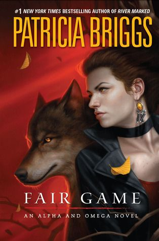 Fair Game (Alpha & Omega, #3). Best of the series