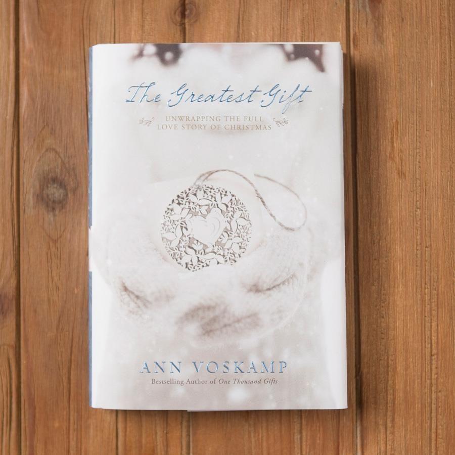Ann Voskamp - The Greatest Gift | to read someday | Pinterest | Books