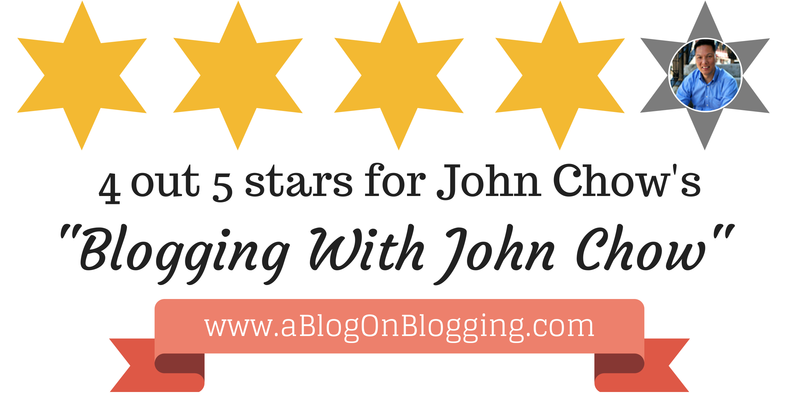 My Blogging With John Chow Review Can You Trust John Chow Blog John Blogging Courses