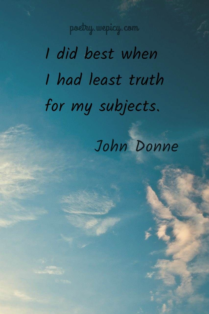 The Complete Poetry And Selected Prose Best Quotes Quotes Read Books Bestquotes Lovequotes Inspirational Lifequotes John John Donne Poetry Poetry Quotes