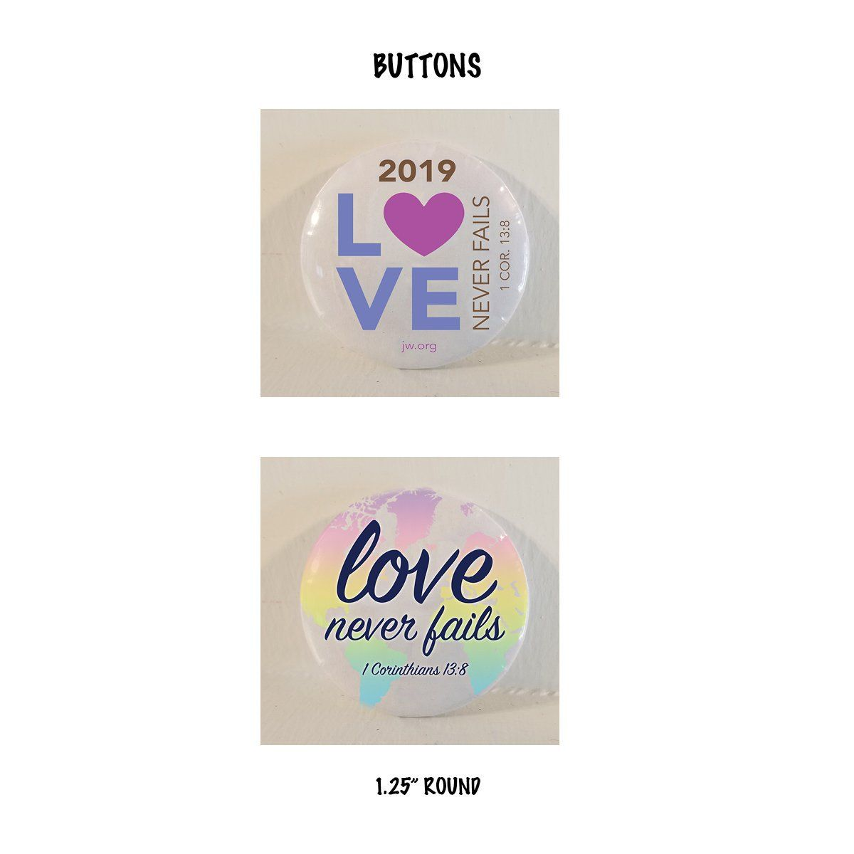 2019 International Convention Gift Button Pin Love Never