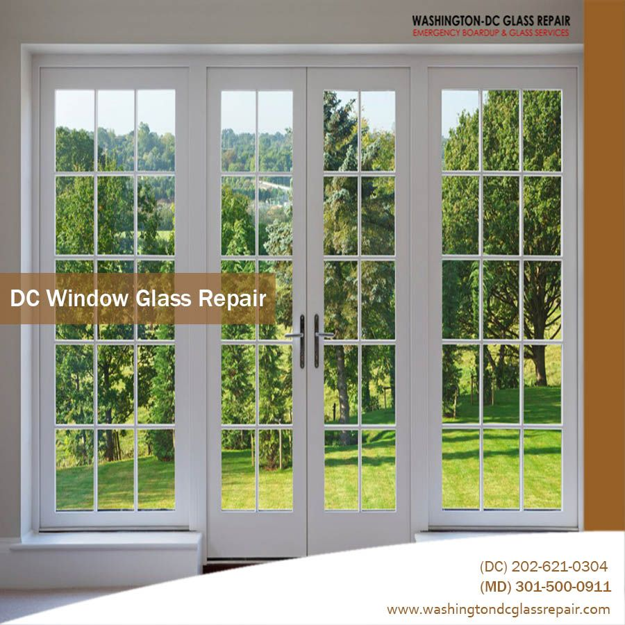 If You Replace The Windows Glass By Washington Dc Glass Repair Services Can Bring An Effect To Your House Today Ca Window Repair Door Repair Glass Door Repair