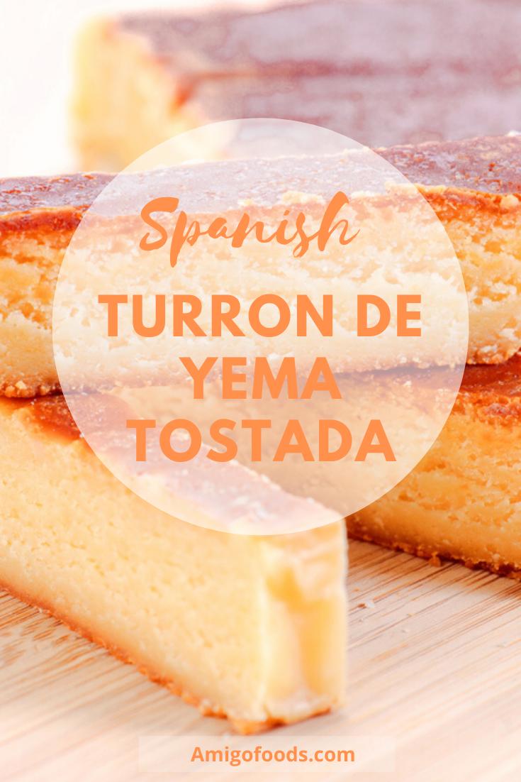 Turron De Yema Turron Yema Tostada Latin Dessert Recipes Spanish Dessert Recipes Best Spanish Food