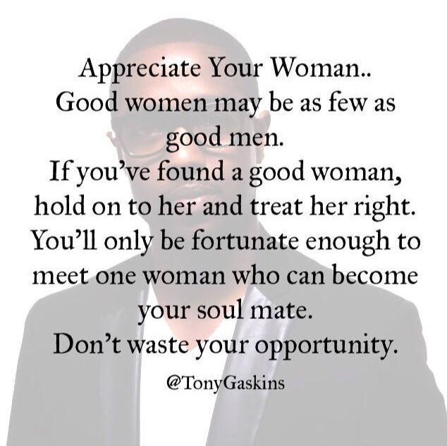 Treat Your Woman Right Quotes Good Woman Quotes Life Quotes