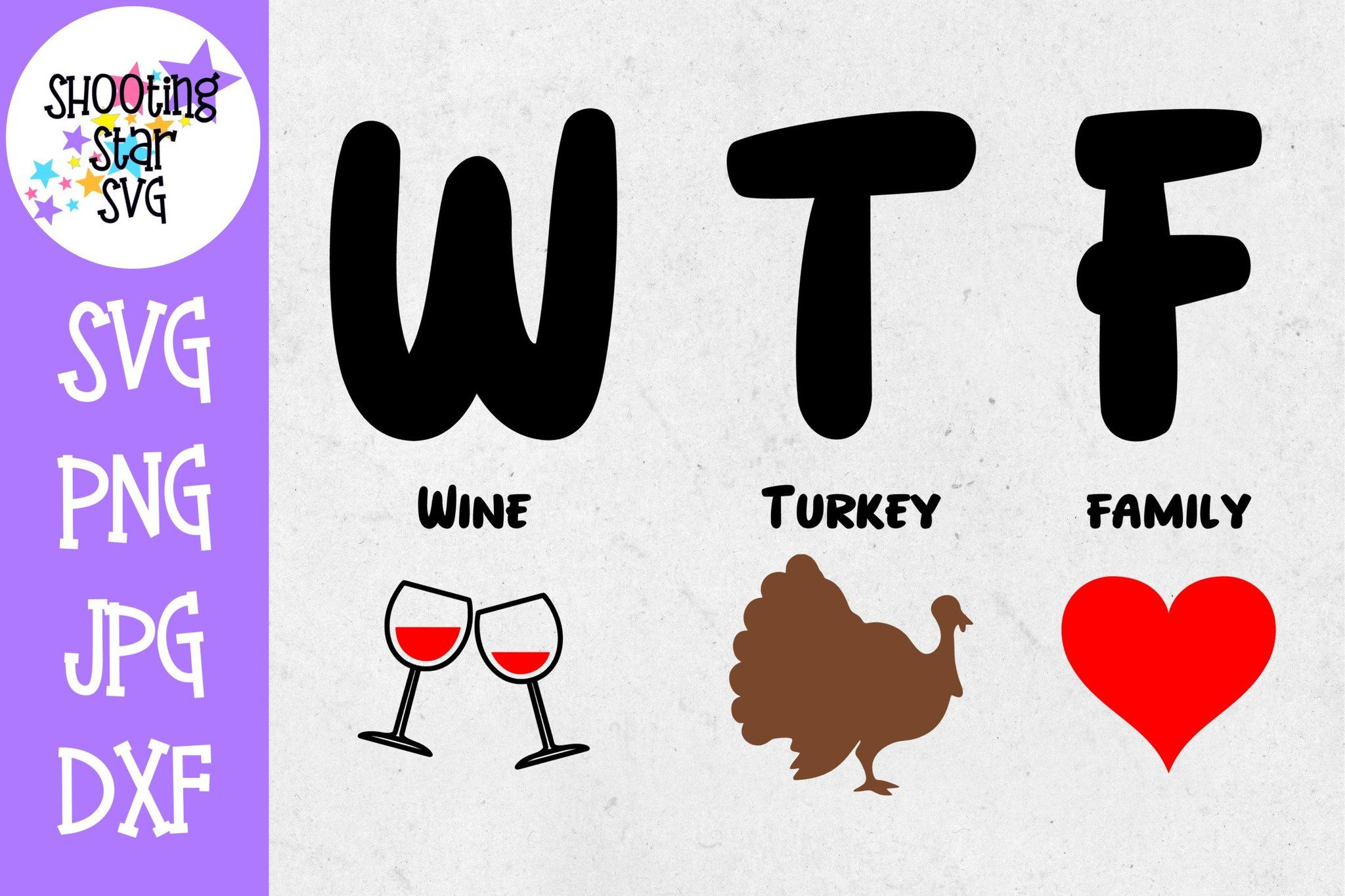 Wine Turkey Family Svg Wtf Svg Thanksgiving Svg Happy Thanksgiving Turkey Funny Svg Create Words