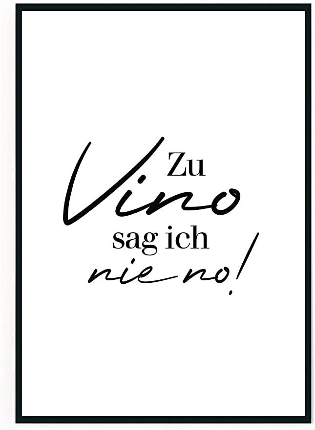 moebeldeal 2 Stück – Poster Bild DIN A4 – Zu Vino sag ich nie no – Plakat Spruch lustiges Wein Geschenk Wine Sprüche Typografie schwarz weiß Küche Wohnzimmer Deko – ohne Rahmen – Geschenk