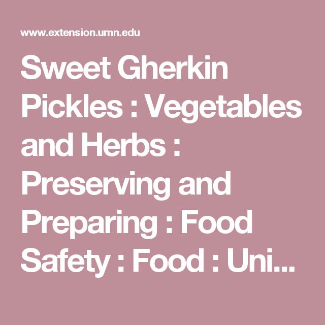 Sweet Gherkin Pickles : Vegetables And Herbs : Preserving