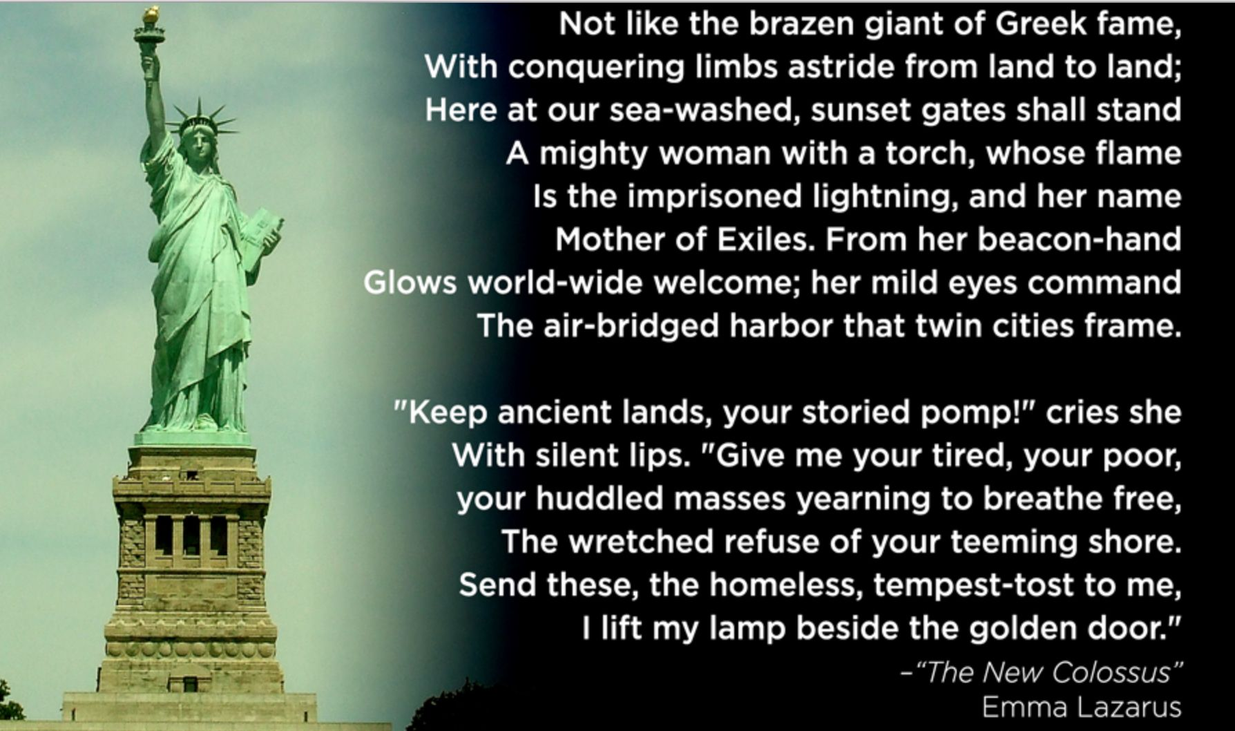 I Lift My Lamp Beside The Golden Door. ~Emma Lazarus