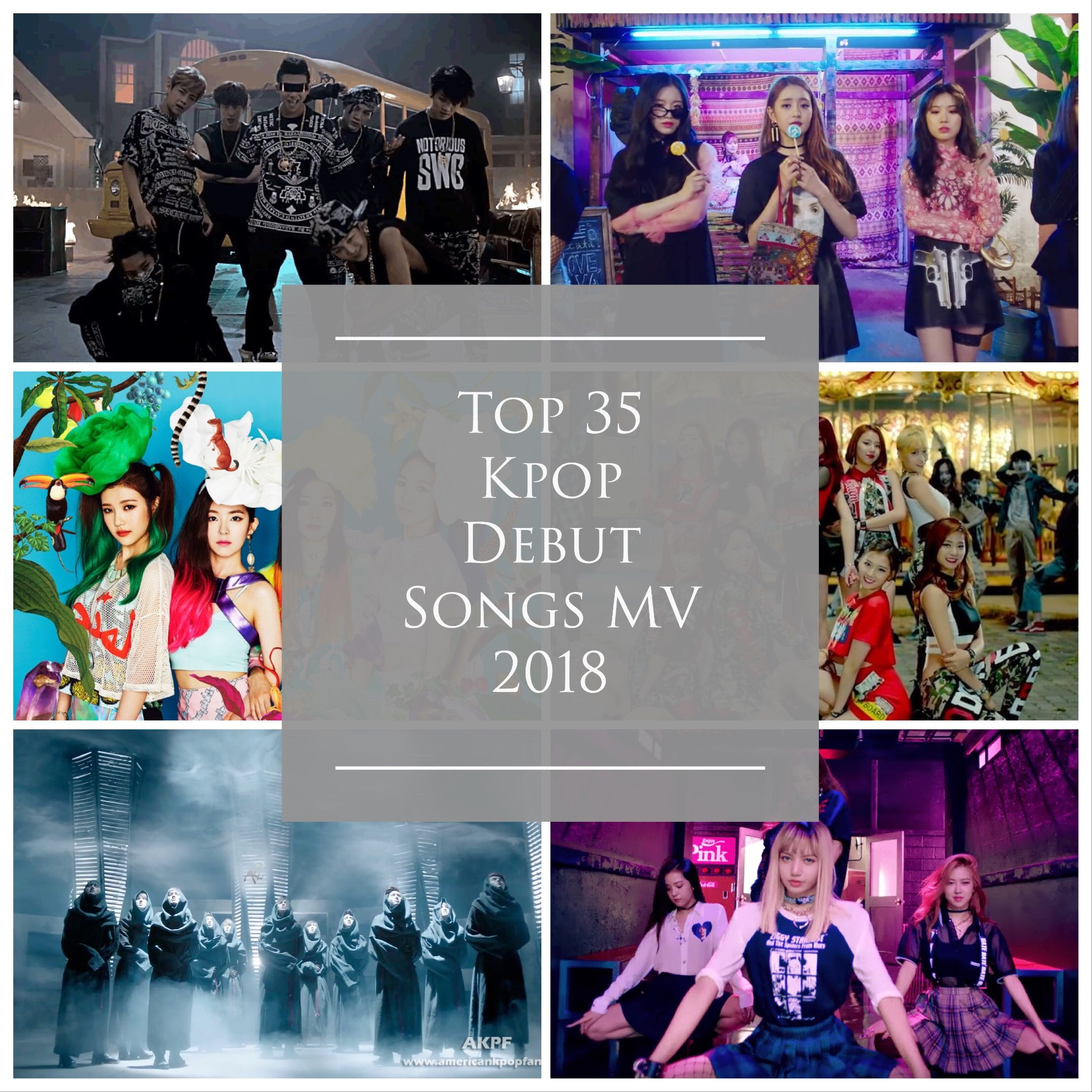 Top 35 Kpop Debut Songs Mv 2018 Songs Kpop Debut