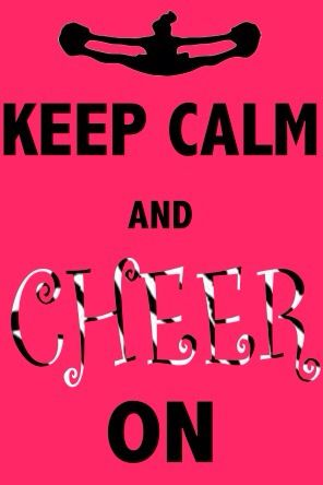 Keep Calm And Cheer On Sign Cheer Quotes