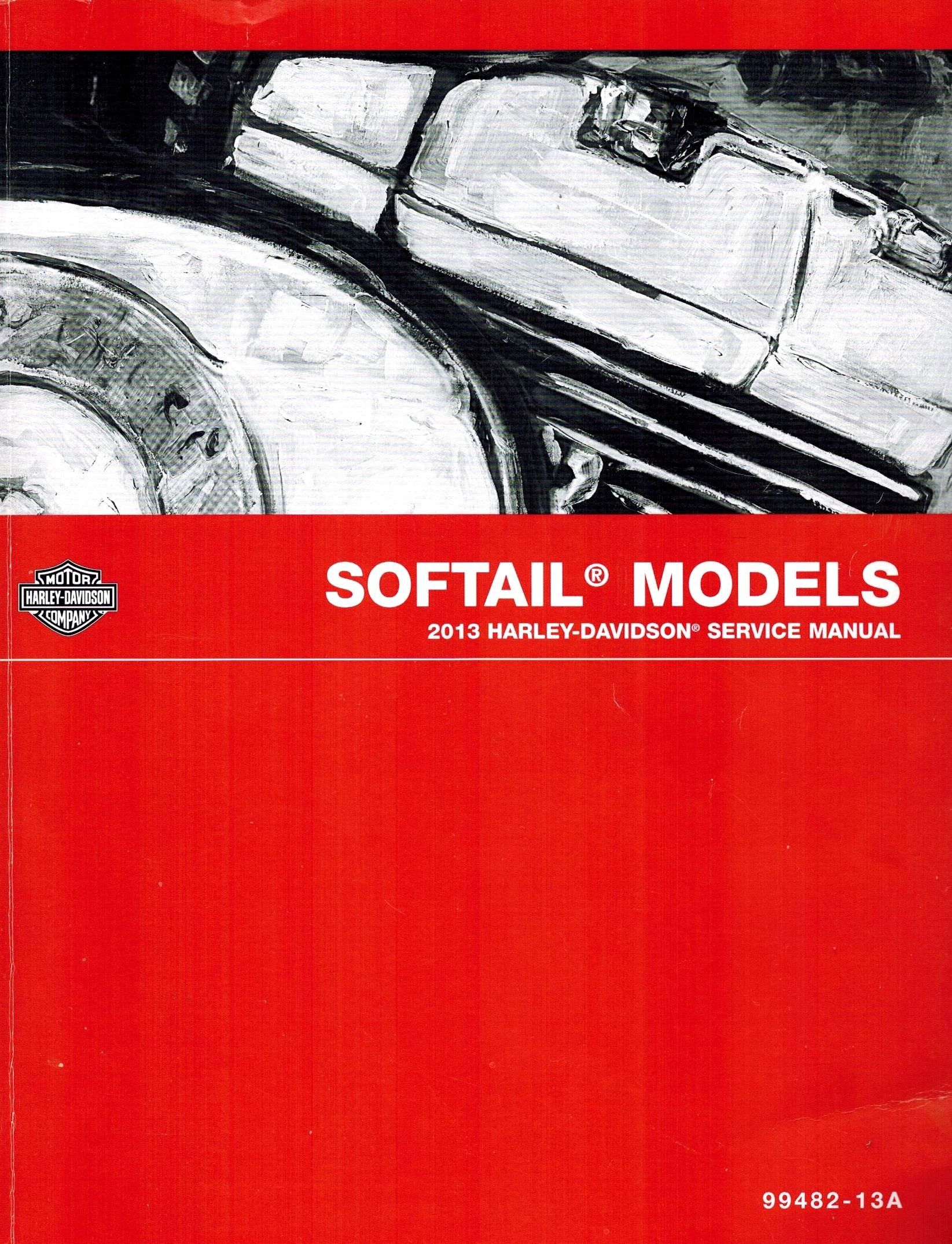 2013 Harley Davidson Softail Model Service Shop Repair Manual In 2020 Harley Davidson Repair Manuals Softail