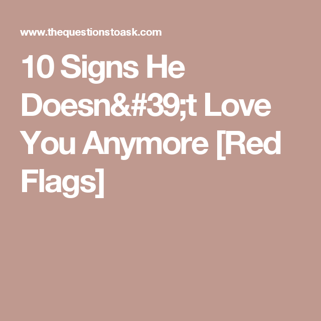 10 signs he doesn t love you anymore